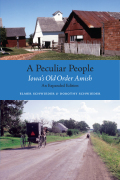A Peculiar People: Iowa's Old Order Amish