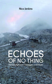 Echoes of No Thing: Thinking between Heidegger and Dōgen