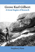 Grove Karl Gilbert: A Great Engine of Research