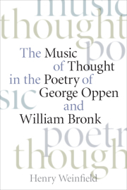 The Music of Thought in the Poetry of George Oppen and William Bronk