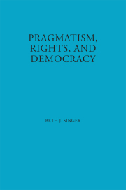 Pragmatism, Rights, and Democracy