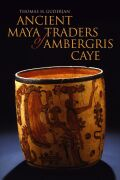 Ancient Maya Traders of Ambergris Caye Cover