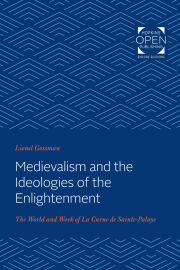 Medievalism and the Ideologies of the Enlightenment
