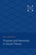 Purpose and Necessity in Social Theory