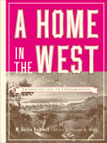 A Home in the West: Or, Emigration and Its Consequences