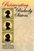 Reinventing the Peabody Sisters cover