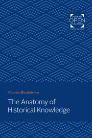 The Anatomy of Historical Knowledge