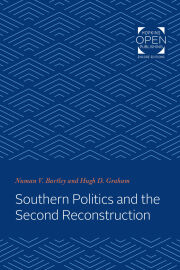Southern Politics and the Second Reconstruction