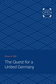 The Quest for a United Germany