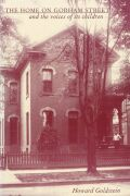 The Home on Gorham Street and the Voices of Its Children