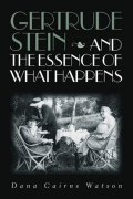 Gertrude Stein and the Essence of What Happens Cover