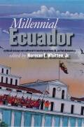 Millennial Ecuador: Critical Essays on Cultural Transformations and Social Dynamics