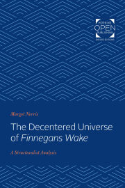 The Decentered Universe of Finnegans Wake