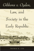 Gibbons v. Ogden, Law, and Society in the Early Republic