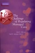 The Challenge of Regulating Managed Care cover
