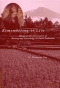 Remembering to Live: Illness at the Intersection of Anxiety and Knowledge in Rural Indonesia