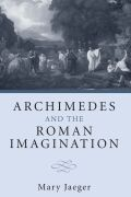 Archimedes and the Roman Imagination Cover