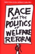 Race and the Politics of Welfare Reform Cover