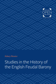 Studies in the History of the English Feudal Barony