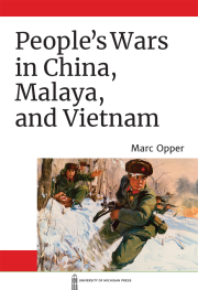 People's Wars in China, Malaya, and Vietnam