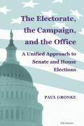 The Electorate, the Campaign, and the Office