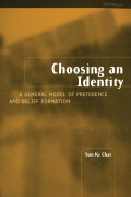 Choosing an Identity: A General Model of Preference and Belief Formation