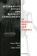 Affirmative Action and Minority Enrollments in Medical and Law Schools Cover