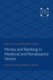 Money and Banking in Medieval and Renaissance Venice