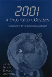 2001, a Texas Folklore Odyssey