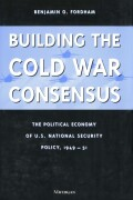 Building the Cold War Consensus
