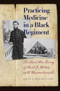 Practicing Medicine in a Black Regiment
