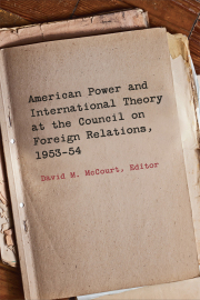 American Power and International Theory at the Council on Foreign Relations, 1953-54