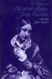 The Letters of Elizabeth Rigby, Lady Eastlake