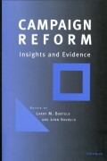 Campaign Reform: Insights and Evidence