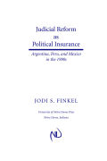 Judicial Reform as Political Insurance