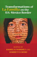 Transformations of La Familia on the U.S.-Mexico Border