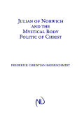 Julian of Norwich and the Mystical Body Politic of Christ