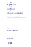 The Acquisition and Exhibition of Classical Antiquities Cover