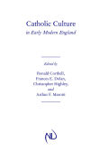 Catholic Culture in Early Modern England  cover