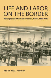Life and Labor on the Border