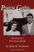 Prairie Gothic: The Story of a West Texas Family
