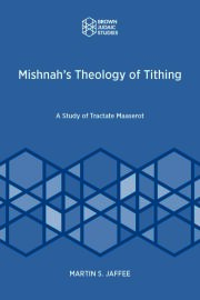 Mishnah's Theology of Tithing