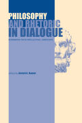 Philosophy and Rhetoric in Dialogue
