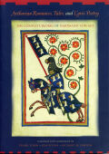 Arthurian Romances, Tales, and Lyric Poetry