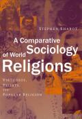 A Comparative Sociology of World Religions Cover