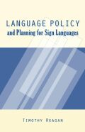 Language Policy and Planning for Sign Languages Cover