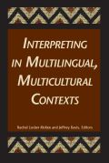 Interpreting in Multilingual, Multicultural Contexts Cover