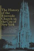 The History of the Riverside Church in the City of New York cover