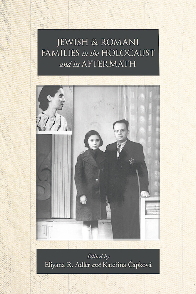 Jewish and Romani Families in the Holocaust and its Aftermath