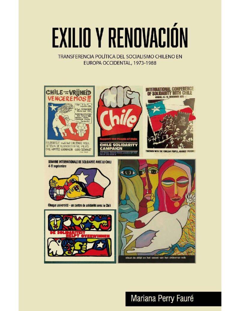 Exilio y Renovación. Transferencia política del socialismo chileno en Europa Occidental, 1973-1988